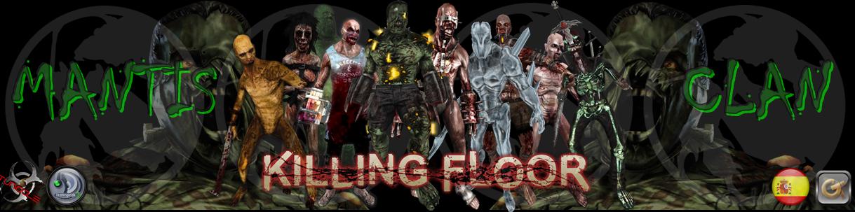 MantisClan-KillingFloor