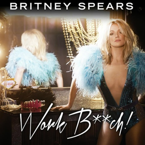 Britney Spears 'Work Bitch' Single Artwork
