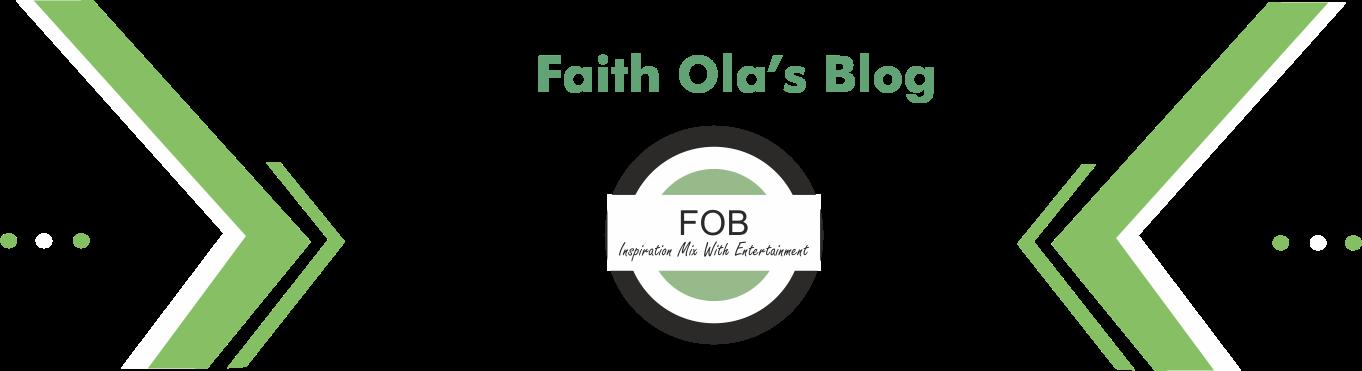 Faith Ola's Blog