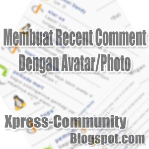 Cara Membuat Recent Comment Dengan Avatar