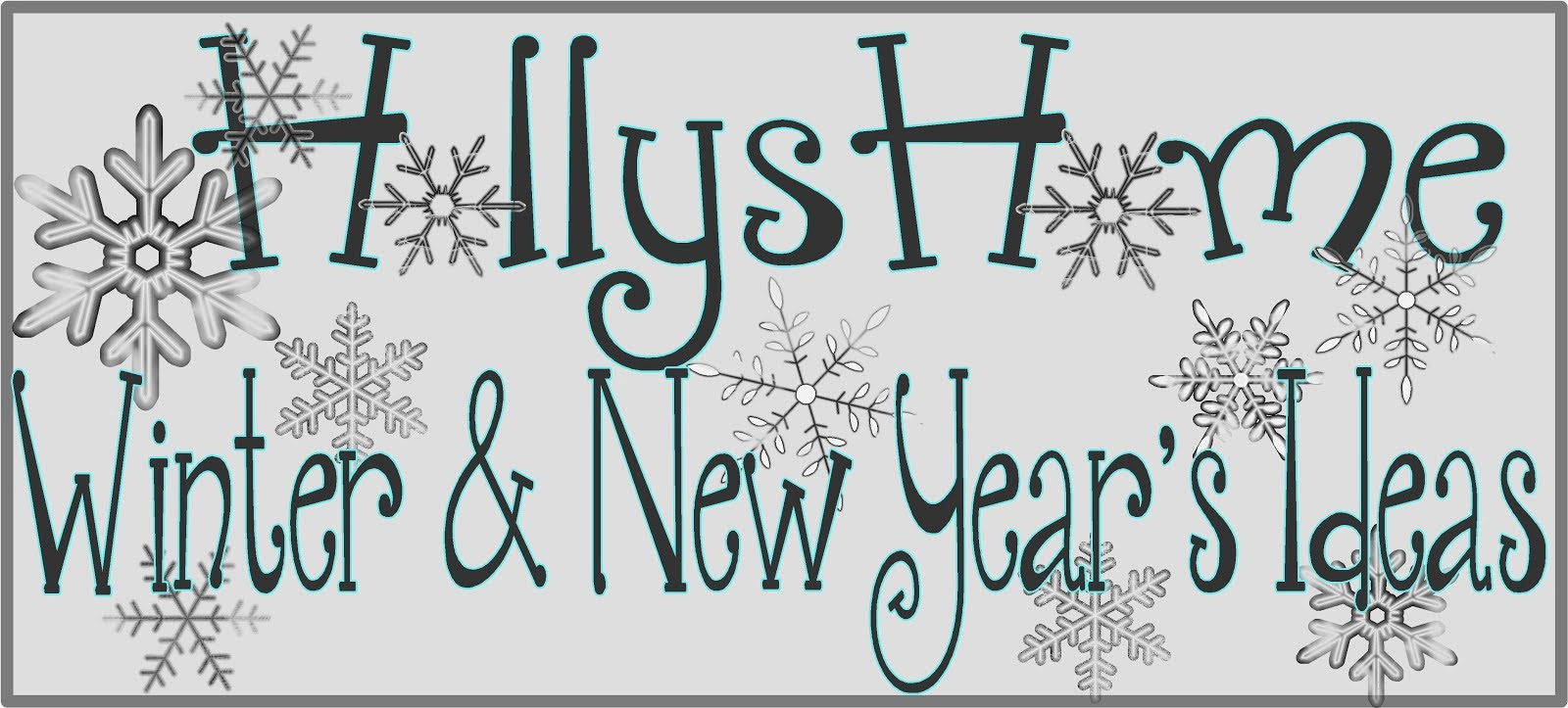 Holly's  Home Winter and New Year's Ideas