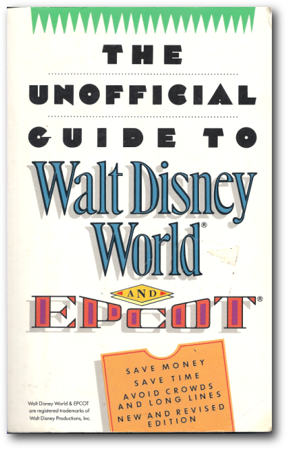 travel guide. Four theme years of Disney World Tips and Secrets