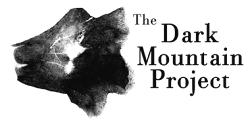 Subscribe to the Dark Mountain Project