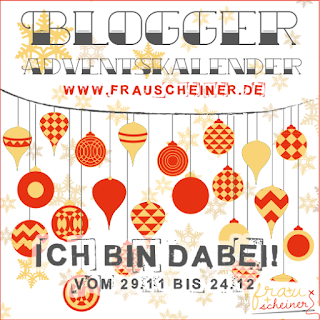 Blogger Adventskalender; Blogger; DIY; Frau Scheiner