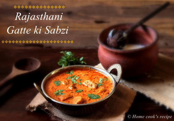 Rajasthani gatte ki sabzi home cooks recipe when i first made this sabzi at home i did not have any idea about it even i had never tasted it before nowits been 4 years since i have tried it forumfinder Image collections