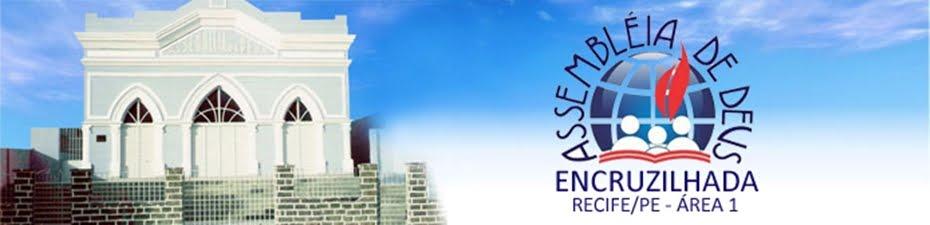 Blog da Igreja Assembleia de Deus da Encruzilhada - Recife - PE