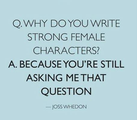joss whedon strong female characters