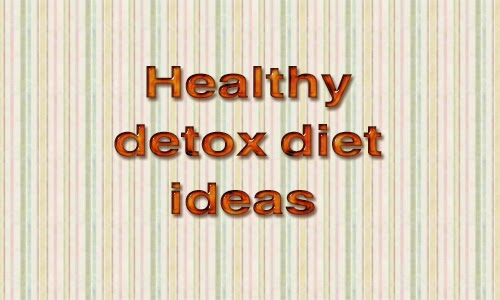 healthy detox diet ideas