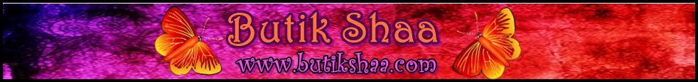 ♥ Butik Shaa ♥