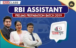 LIVE CLASS : RBI Assistant Prelims Preparation Batch 2019
