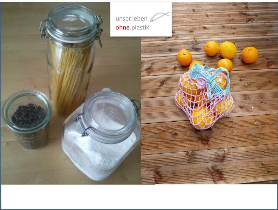 Plastikfrei! Leben mit weniger Plastik oder Frau Schmidt's kleiner Beitrag