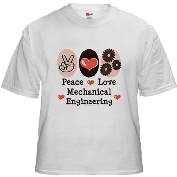 peace and love mechanical engineering shirt design
