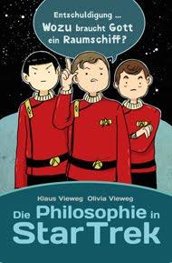 Star Trek und die Philosophie