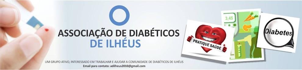ASSOCIAÇÃO DE DIABÉTICOS DE ILHÉUS - A.D.I.