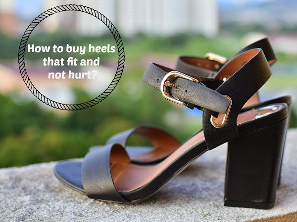 Keriitleto Tips : How to buy heels that fit and not hurt?