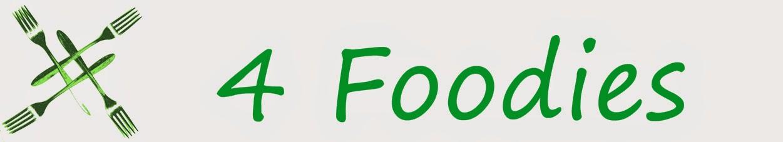 4 Foodies