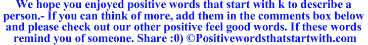 Image of Positive words that start with k to describe a person
