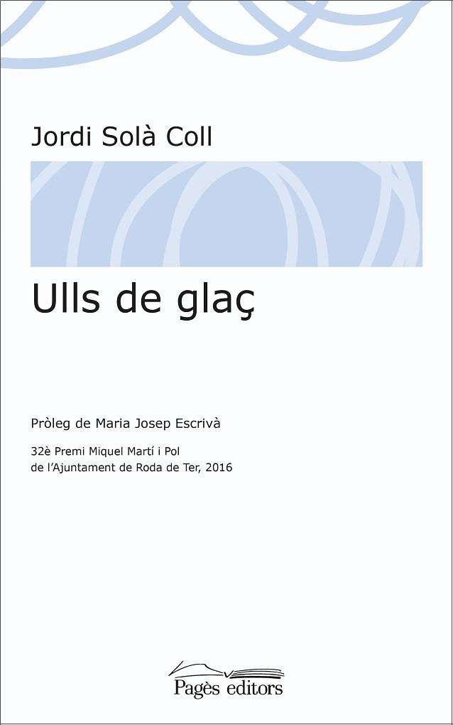 Ulls de glaç, de Jordi Solà Coll