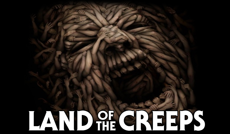 Land Of The Creeps