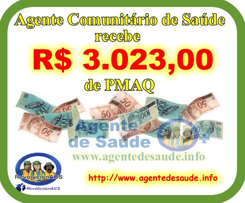 acs%2BRECEBE%2Bpmaq Agente Comunitário de Saúde recebe R$ 3.023,00 (Três mil e vinte três reais) de PMAQ