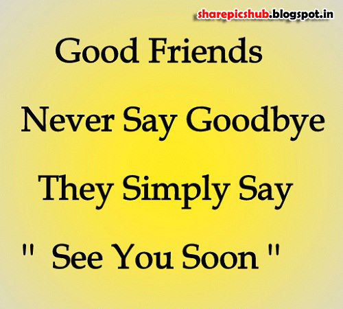 friendship quote wallpaper see you soon quote images. Black Bedroom Furniture Sets. Home Design Ideas