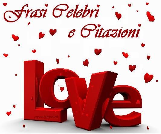 Frasi per auguri di San Valentino Frasionline it - san valentino 2014 frasi belle da