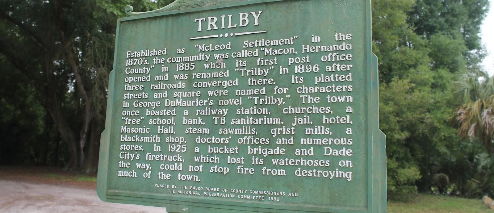 Marcador histórico al llegar a Trilby