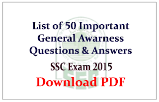 List of 50 Important General Awareness Questions and answer