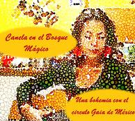 """Canela en el Bosque Mágico """"Una bohemia con el circulo Gaia de México"""""""