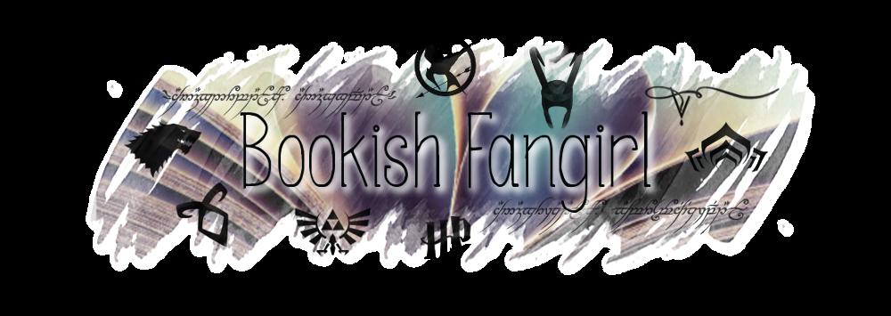Bookish Fangirl