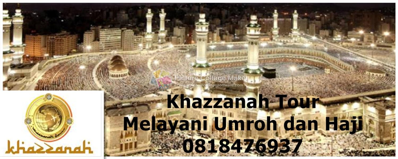 Khazzanah Tours Travel Umroh