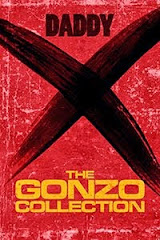 THE GONZO COLLECTION <br>Daddy X