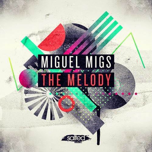 Miguel Migs - The Melody