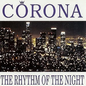 ... da Rhythm of the Night dos Corona