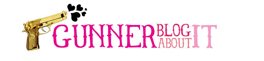 Gunner Blog About It