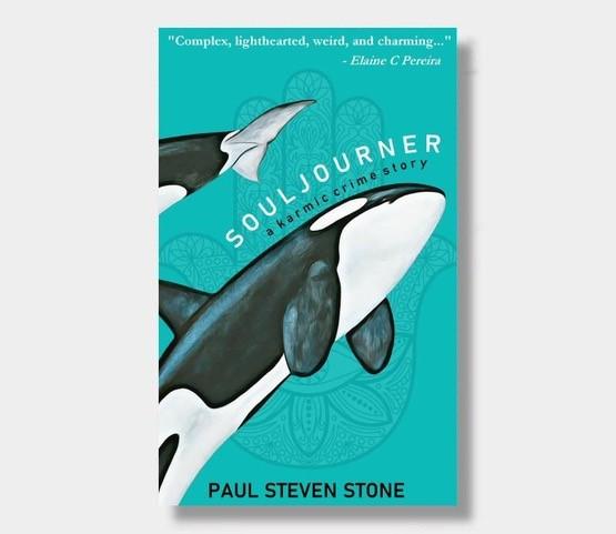 """SOULJOURNER: A karmic crime story"" by Paul Steven Stone"