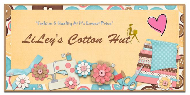 LiLey's Cotton Hut