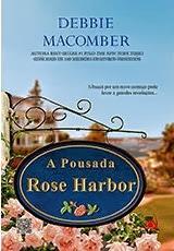 A Pousada Rose Harbor [Debbie Macomber]
