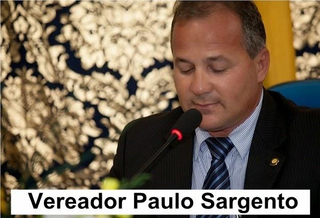 VEREADOR PAULO SARGENTO
