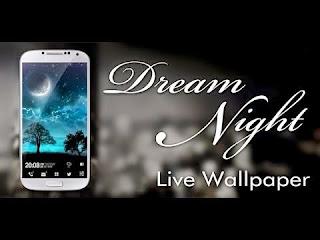စိတ္ခ်မ္းသာယာစရာ ရႈခင္းေလးႏွင့္ သာယာလွပတဲ့ ညခ်မ္းကမၻာ-Dream Night Pro Live Wallpaper v1.4.0 Apk