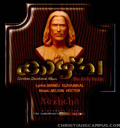 kazhcha 2011 Malayalam Christian Album Download