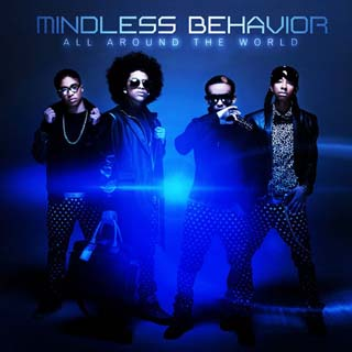Mindless Behavior – All Around The World Lyrics | Letras | Lirik | Tekst | Text | Testo | Paroles - Source: musicjuzz.blogspot.com