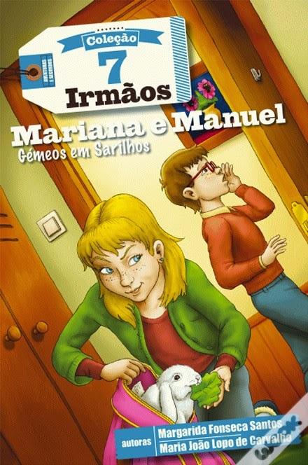 http://www.wook.pt/ficha/7-irmaos-mariana-e-manuel-gemeos-em-sarilhos/a/id/16270533?a_aid=54ddff03dd32b