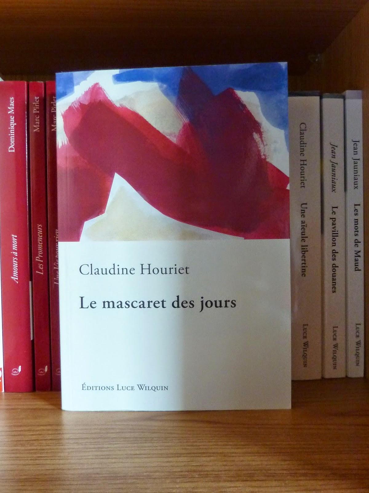 Le mascaret des jours - Claudine Houriet