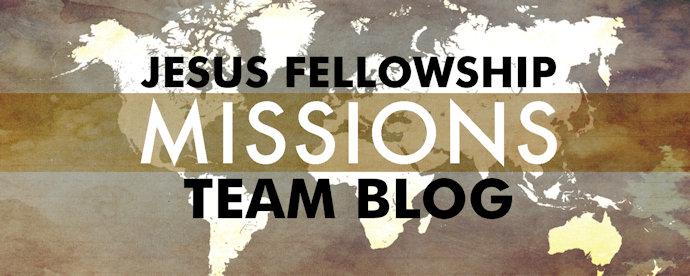 Jesus Fellowship Mission Blog