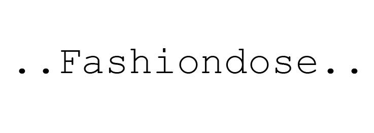 fashiondose