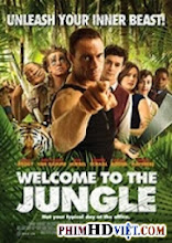 Thử Thách Sống Còn - Welcome to the Jungle