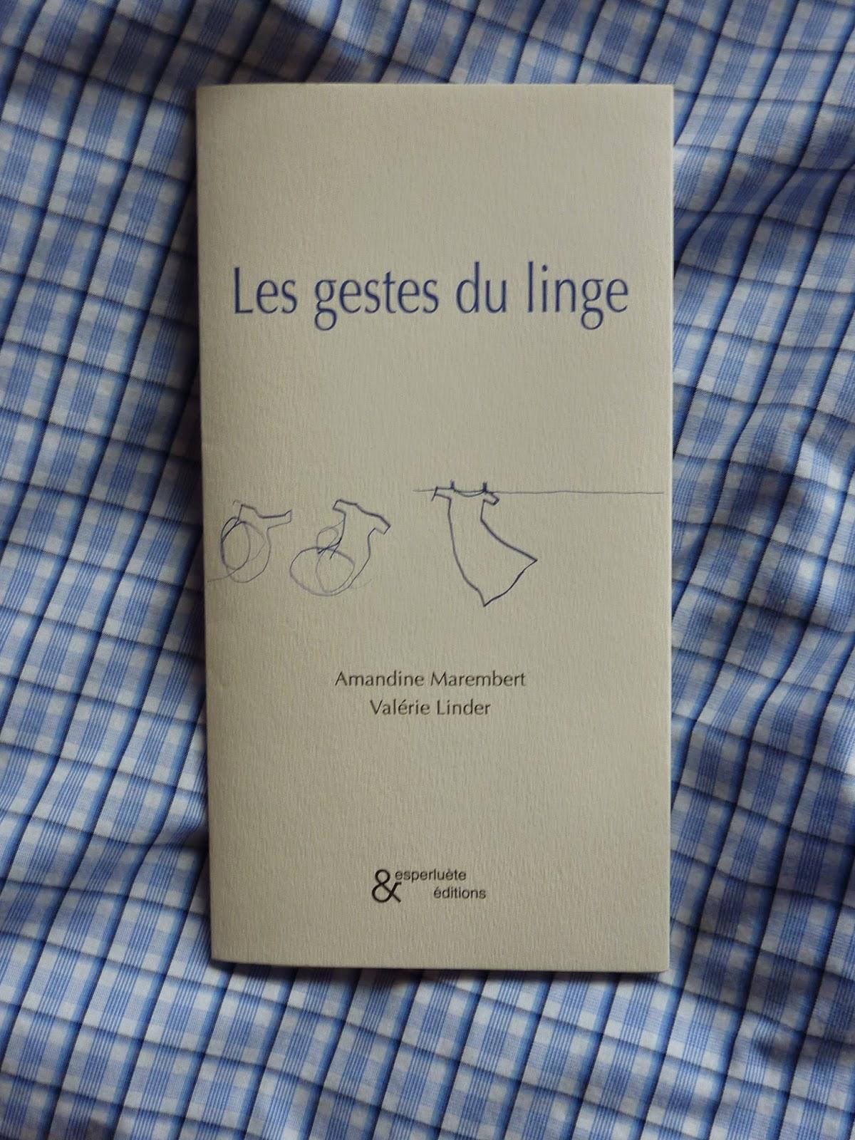 Les gestes du linge - Marembert et Linder