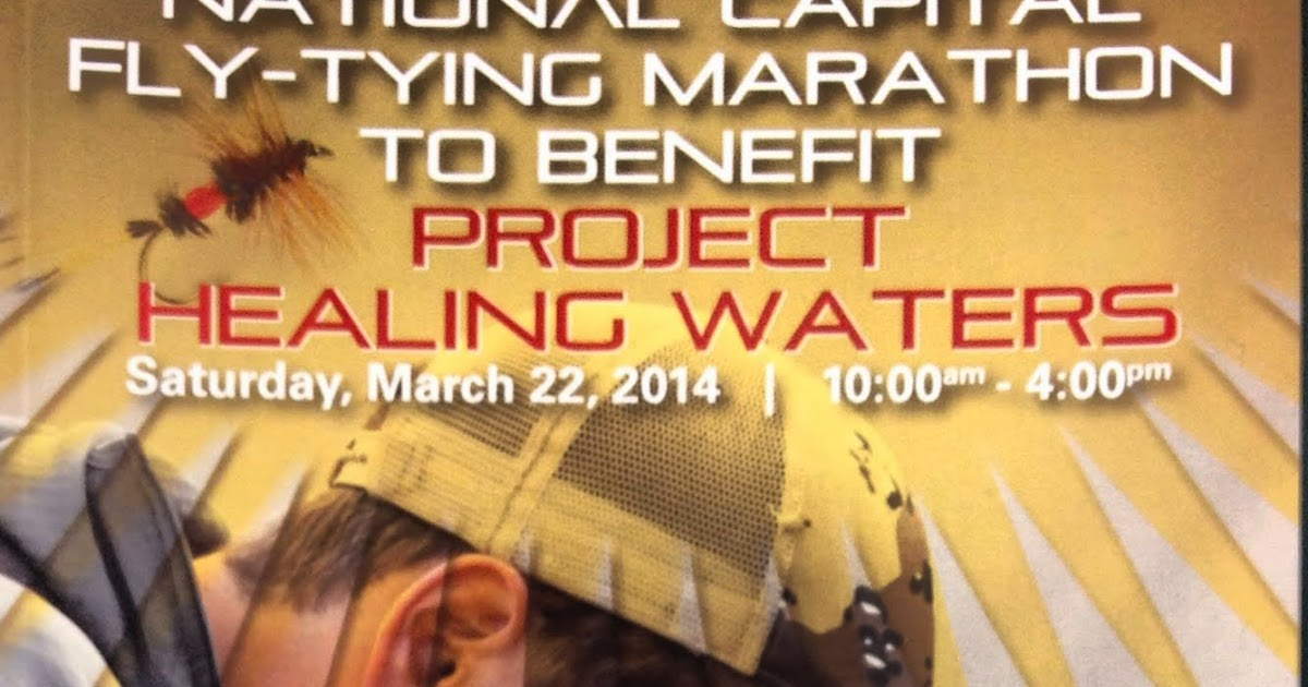 National capital fly tying marathon 2014 for project for Healing waters fly fishing