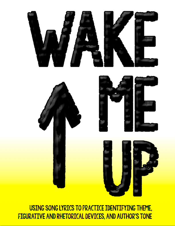 """Wake Me Up"" by Avicii and Alow Blacc - Use song lyrics in poetry unit"